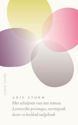 Het schrijven van een roman | Arie Storm |