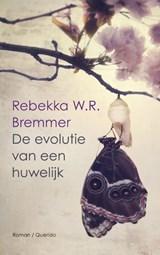 De evolutie van een huwelijk   Rebekka W.R. Bremmer  