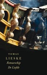 Retourschip De Liefde | Tomas Lieske |