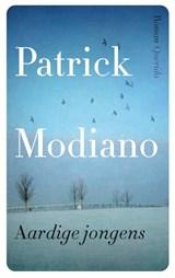Aardige jongens | Patrick Modiano |