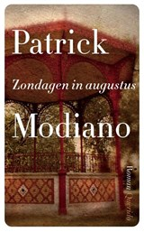Zondagen in augustus | Patrick Modiano |