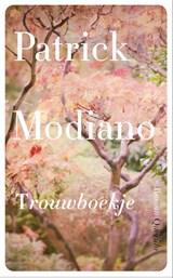 Trouwboekje   Patrick Modiano  