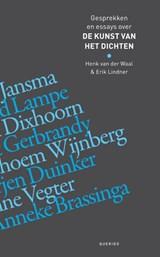 De kunst van het dichten   Henk van der Waal ; Erik Lindner  