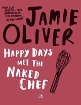 Happy Days met the Naked Chef   Jamie Oliver ; Topics Mediaprodukties  
