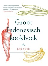 Het groot Indonesisch kookboek | Vuyk, Beb |