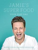 Jamie's super food voor elke dag | Jamie Oliver |