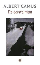 De eerste man   Albert Camus  