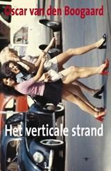 Het Verticale Strand | Oscar van den Boogaard |