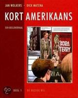 Kort Amerikaans 1 | Jan Wolkers |