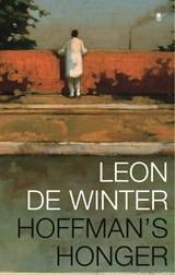 Hoffman's honger   Leon de Winter  