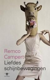 Liefdes schijnbewegingen | Remco Campert |
