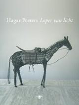 Loper van licht | Hagar Peeters |