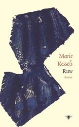 Ruw | Marie Kessels |