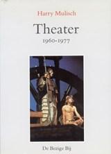Theater 1960-1977   Harry Mulisch  