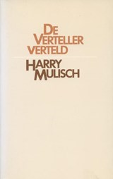 De verteller verteld | Harry Mulisch |