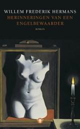 Herinneringen van een engelbewaarder | Willem Frederik Hermans |