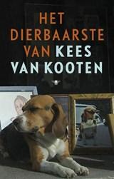 Het dierbaarste | Kees van Kooten |