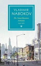 De Amerikaanse romans deel 1: 1941-1962 | Vladimir Nabokov |