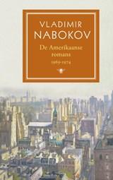 De Amerikaanse romans deel 2: 1969-1974   Vladimir Nabokov  