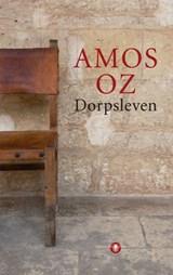 Dorpsleven | Amos Oz |