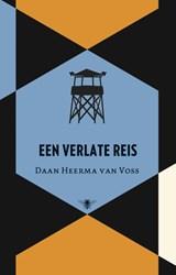 Een verlate reis | Daan Heerma van Voss |