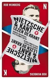Nietzsche en Kant lezen de krant | Rob Wijnberg |