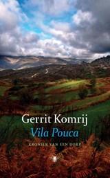 Vila Pouca | Gerrit Komrij |