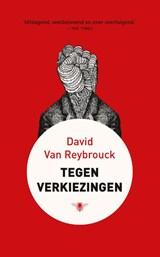 Tegen verkiezingen | David Van Reybrouck |