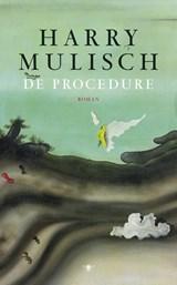 De procedure | Harry Mulisch |