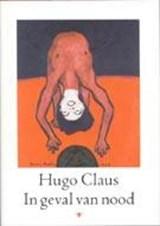 In geval van nood   Hugo Claus  