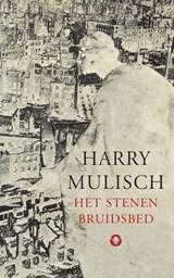 Het stenen bruidsbed | Harry Mulisch |