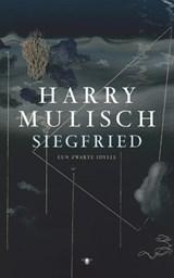 Siegfried | Harry Mulisch |
