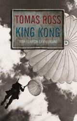 King Kong | Tomas Ross |