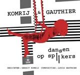 Dansen op spijkers | Gerrit Komrij |