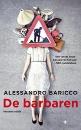 De barbaren   Alessandro Baricco  