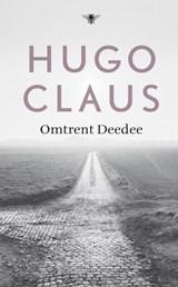Omtrent Deedee   Hugo Claus  