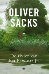 De rivier van het bewustzijn | Oliver Sacks |