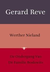 Werther Nieland ; De ondergang van de familie Boslowits