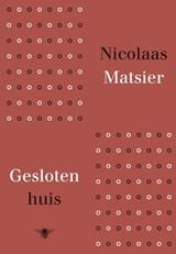 Gesloten huis | Nicolaas Matsier |