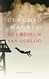 Het museum van oorlog | Claudio Magris |