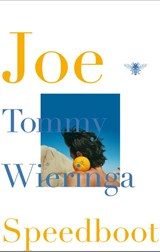 Joe Speedboot | Tommy Wieringa |