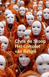 Het complot van Belgie | Chris de Stoop |