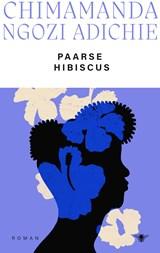 Paarse hibiscus   Chimamanda Ngozi Adichie  