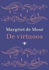 De virtuoos   Margriet de Moor  