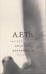 Drijfzand koloniseren | A.F.Th. van der Heijden |