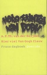 Hier viel Van Gogh flauw | A.F.Th. van der Heijden |