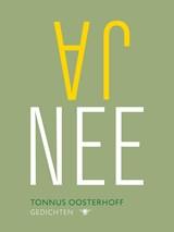Ja Nee | Tonnus Oosterhoff |
