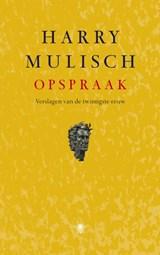 Opspraak | Harry Mulisch |