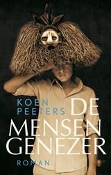 De mensengenezer | Koen Peeters |