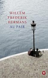 Au pair   Willem Frederik Hermans  